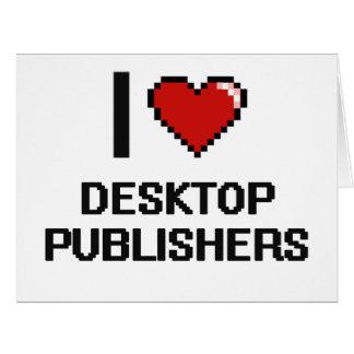 I love Desktop Publishers Large Greeting Card