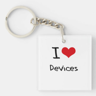 I Love Devices Double-Sided Square Acrylic Keychain