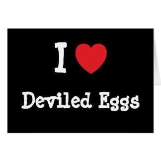 I love Deviled Eggs heart T-Shirt Greeting Card