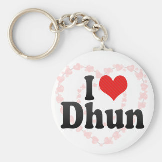 I Love Dhun Keychain