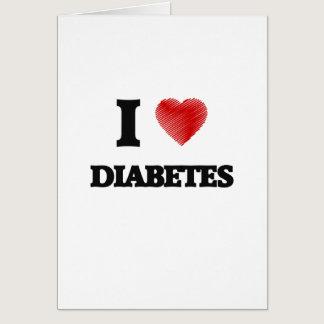 I love Diabetes Card