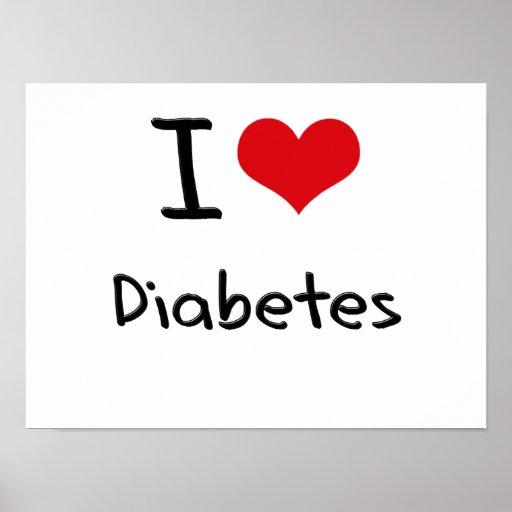I Love Diabetes Poster