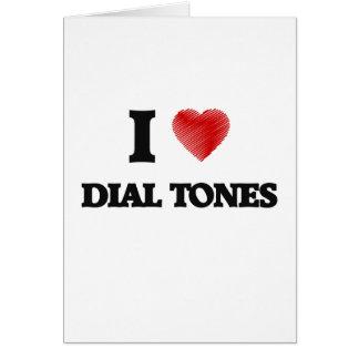 I love Dial Tones Card