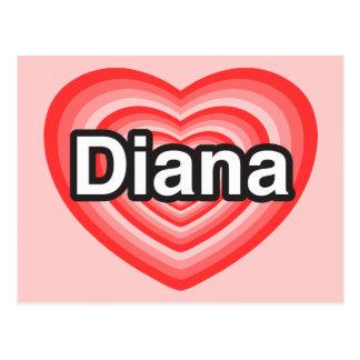 I love Diana. I love you Diana. Heart Post Card