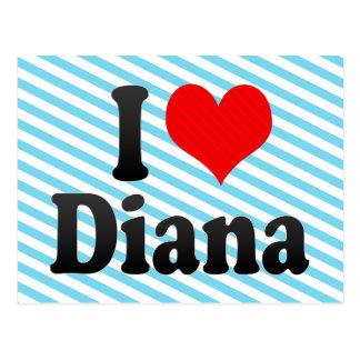 I love Diana Post Card
