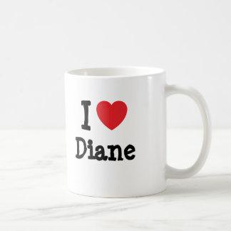 I love Diane heart T-Shirt Coffee Mug