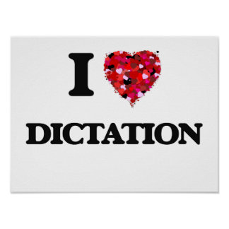 I love Dictation Poster