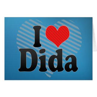 I Love Dida Greeting Card