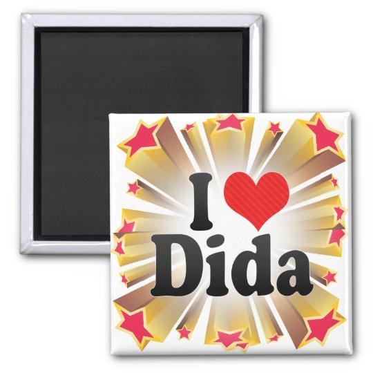 I Love Dida Magnet