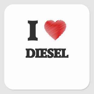 I love Diesel Square Sticker
