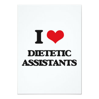 I love Dietetic Assistants 5x7 Paper Invitation Card