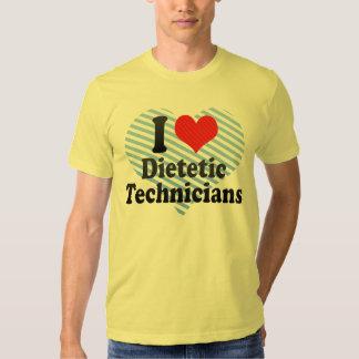 I Love Dietetic Technicians T Shirts