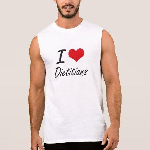 I love Dietitians Sleeveless Tees Tank Tops, Tanktops Shirts