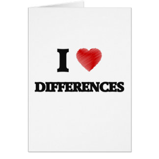 I love Differences Card