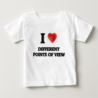 I love Different Points Of View Baby T-Shirt