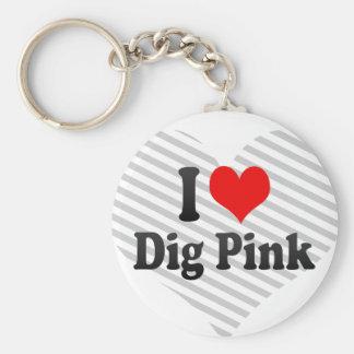 I love Dig Pink Basic Round Button Keychain