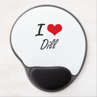 I Love Dill artistic design Gel Mouse Pad