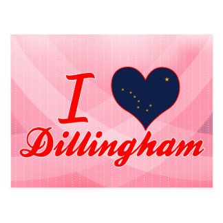 I Love Dillingham, Alaska Post Card