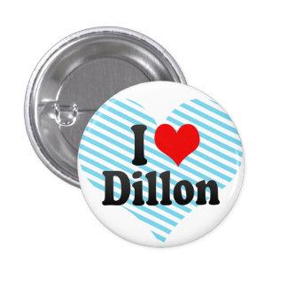 I love Dillon Pinback Button