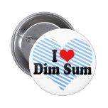I Love Dim Sum Buttons