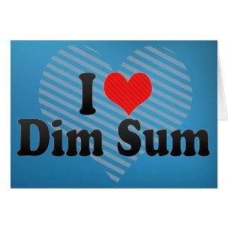 I Love Dim Sum Card