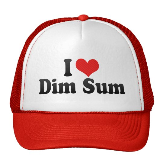 I Love Dim Sum Trucker Hat