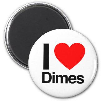 i love dimes refrigerator magnet