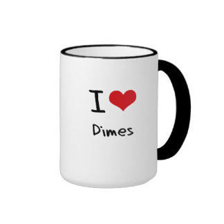 I Love Dimes Ringer Coffee Mug