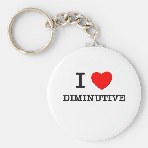 I Love Diminutive Basic Round Button Keychain