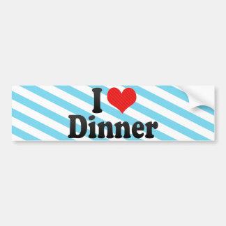 I Love Dinner Car Bumper Sticker