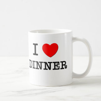 I Love Dinner Coffee Mugs