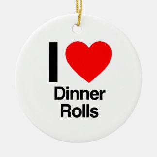 i love dinner rolls ceramic ornament
