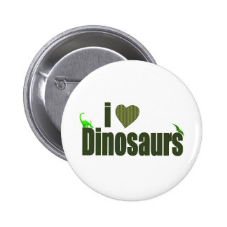 I Love Dinosaurs Button