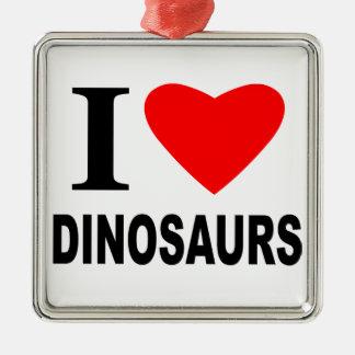 I Love Dinosaurs Metal Ornament