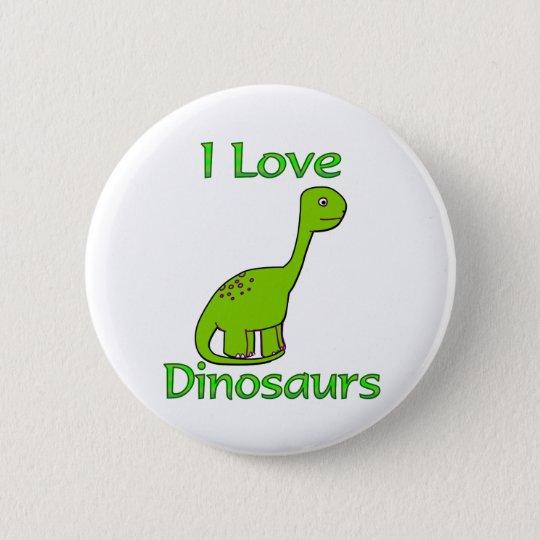 I Love Dinosaurs Pinback Button