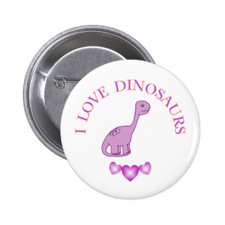 I Love Dinosaurs Pinback Button