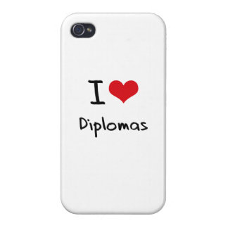 I Love Diplomas iPhone 4 Cases