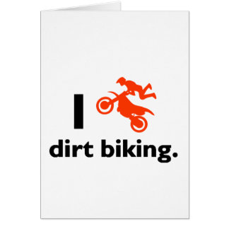 I Love Dirt Biking Card