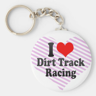 I love Dirt Track Racing Keychains