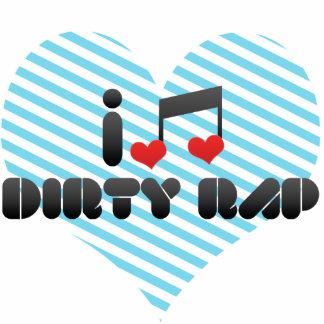 I Love Dirty Rap Cutout
