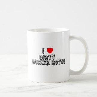 I Love Dirty Rocker Boys! Classic White Coffee Mug