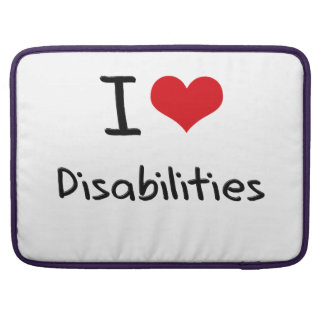 I Love Disabilities Sleeve For MacBook Pro