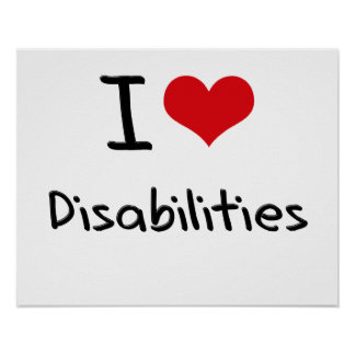 I Love Disabilities Posters