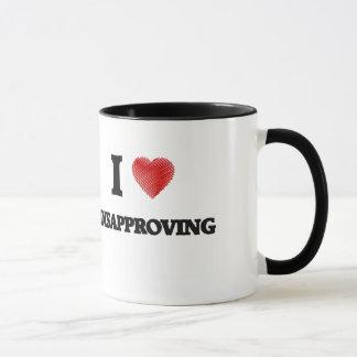 I love Disapproving Mug
