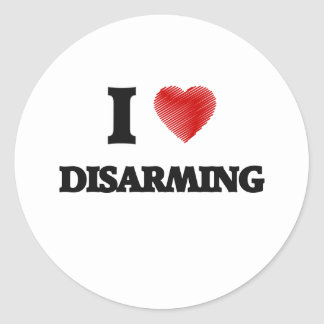 I love Disarming Classic Round Sticker