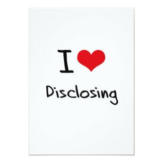 I Love Disclosing Card