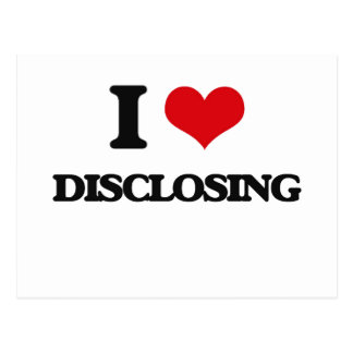 I love Disclosing Post Card