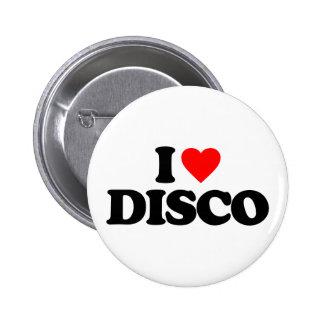 I LOVE DISCO 2 INCH ROUND BUTTON