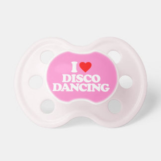 I LOVE DISCO DANCING PACIFIER