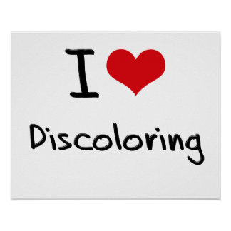 I Love Discoloring Poster